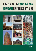 Zöld András - Szalay Zsuzsa - Csoknyai Tamás: Energiatudatos építészet 2.0